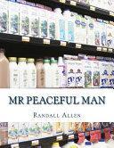 Mr Peaceful Man