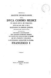 Della solenne incoronazione del dvca Cosimo Medici in gran-dvca di Toscana fatta dal som. pont. S. Pio V