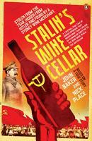 Stalin s Wine Cellar PDF