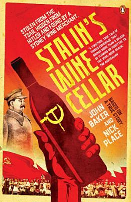 Stalin s Wine Cellar