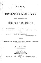 Essay on the Contracted Liquid Vein Affecting the Present Theory of the Science of Hydraulics