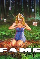 Fame: Taylor Swift Gthe graphic novel edition
