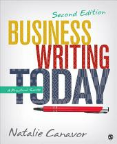 Business Writing Today: A Practical Guide, Edition 2