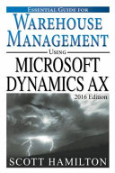 Essential Guide for Warehouse Management Using Microsoft Dynamics AX