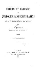 Notices et extraits de quelques manuscrits latins de la Bibliothèque nationale: Volume 4