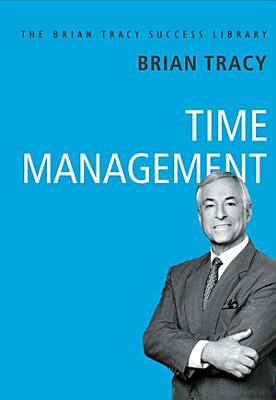 Brian Tracy Success Series  TIME MANAGEMENT