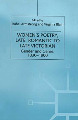 Women   s Poetry  Late Romantic to Late Victorian PDF