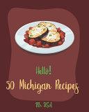 Hello! 50 Michigan Recipes
