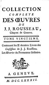 Collection complete des œuvres de J.J. Rousseau: Volume20