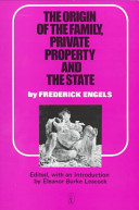 The Origin of the Family  Private Property  and the State  in the Light of the Researches of Lewis H  Morgan