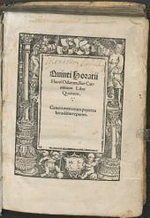 Quinti Horatii Flacci Odarum, siue Carminum Libri Quattuor
