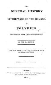 The General History of Polybius ... Translated from the Greek. By Mr. Hampton. The Third Edition
