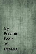 Just a Few Words Journal - My Bedside Book of Dreams (Khaki-Black)