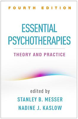 Essential Psychotherapies  Fourth Edition PDF