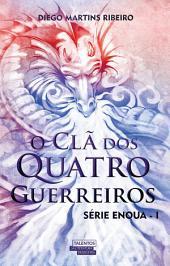 O Clã dos Quatro Guerreiros: Série Enoua