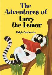 The Adventures of Larry the Lemur