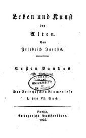 Vermischte Schriften: Leben und Kunst der Alten