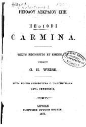 Hēsiodou Askraiou Epē: Hesiodi Carmina