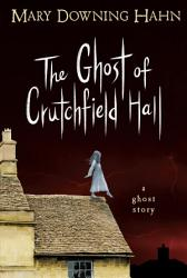 The Ghost Of Crutchfield Hall Book PDF