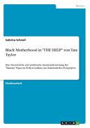 Black Motherhood in  THE HELP  von Tate Taylor PDF