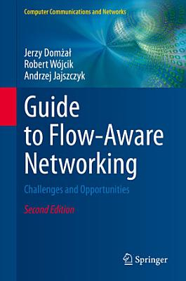 Guide to Flow-Aware Networking