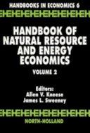 Handbook of Natural Resource and Energy Economics PDF
