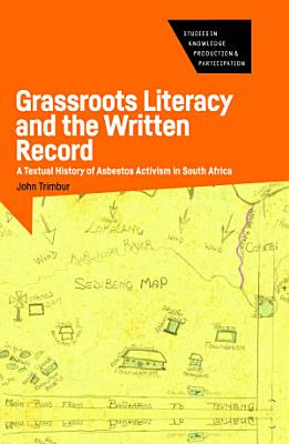 Grassroots Literacy and the Written Record