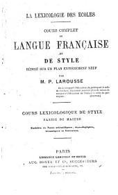 cours lexicologique de style: partie du maître enrichie de notes scientifiques, étymologiques, historiques et littéraires