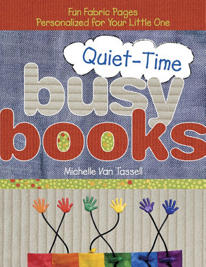 Quiet Time Busy Books
