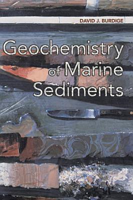Geochemistry of Marine Sediments