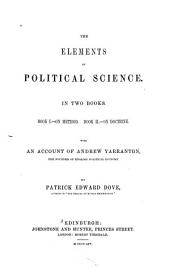 The Elements of Political Science ...