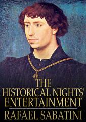 The Historical Nights' Entertainment: First Series