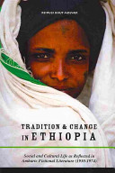 Tradition and Change in Ethiopi