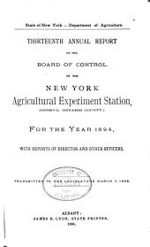 Annual Report of the Board of Control of the New York Agricultural Experiment Station: Volume 13