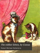 The robber kitten, by Comus