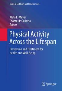 Physical Activity Across the Lifespan PDF