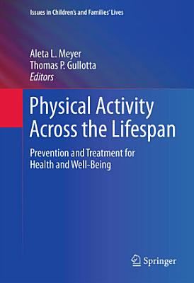 Physical Activity Across the Lifespan
