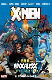X-Men L'era Di Apocalisse: Il Sogno Muore