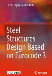 Steel Structures Design Based on Eurocode 3 PDF