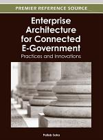 Enterprise Architecture for Connected E-Government: Practices and Innovations