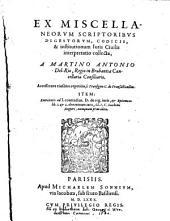 Ex Miscellaneorum Scriptoribus Digestorum Codicis et Institutionum Juris Civilis Interpretatio: Accesserunt ejusdem repetitio C. Transigere C. Exertatio ad C. Contractus