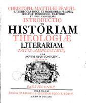 Introductio in historiam theologiae literariam notis amplissimis, quae novum opus conficiunt, illustrata: Volume 2