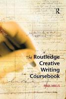 The Routledge Creative Writing Coursebook PDF