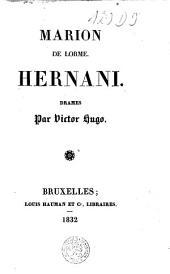 Oeuvres de Victor Hugo: Marion de Lorme. Hernani