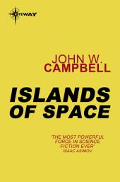 Islands of Space: Arcot, Wade and Morey, Book 2