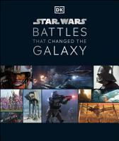 Star Wars Battles That Changed the Galaxy PDF