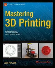 Mastering 3D Printing PDF