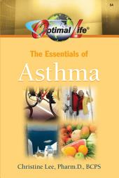 Optimal Life: Essentials of Asthma