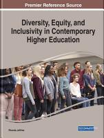 Diversity  Equity  and Inclusivity in Contemporary Higher Education PDF
