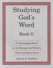 Studying God's Word: Book G